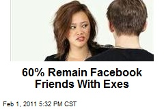 60% Remain Facebook Friends With Exes