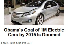 Obama's Goal of 1M Electric Cars by 2015 Is Doomed