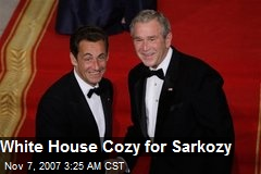 White House Cozy for Sarkozy
