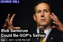 Rick Santorum Could Be GOP's Savior
