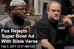 Fox Rejects Super Bowl Ad That Features John 3:16 Bible Verse