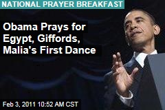 Obama Prays for Egypt, Giffords, Malia's First Dance