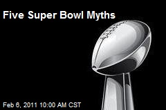Five Super Bowl Myths