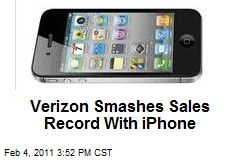 Verizon Smashes Sales Record With iPhone