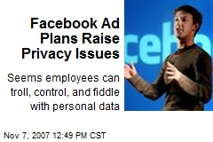 Facebook Ad Plans Raise Privacy Issues