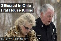 2 Busted in Ohio Frat House Killing