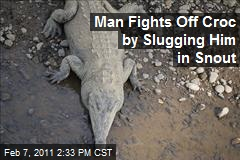 Man Fights Off Croc by Slugging Him in Snout