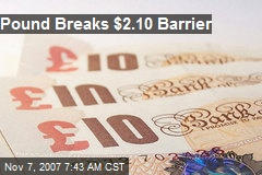 Pound Breaks $2.10 Barrier