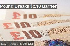 Pound Breaks $2.10 Barrier