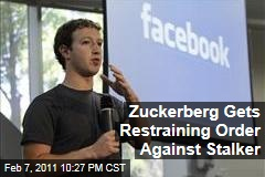 Zuckerberg Gets Restraining Order Against Stalker