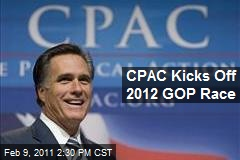 CPAC Kicks Off 2012 GOP Race