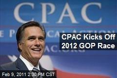 CPAC Kicks Off 2012 GOP Race