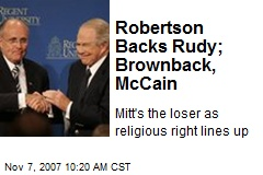 Robertson Backs Rudy; Brownback, McCain