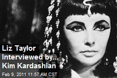 Liz Taylor Interviewed by... Kim Kardashian