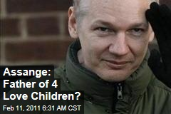 Julian Assange 'Boasted of Love Children'