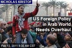 US Foreign Policy in Arab World Needs Overhaul