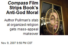 Compass Film Strips Book's Anti-God Moral