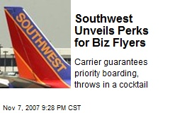 Southwest Unveils Perks for Biz Flyers