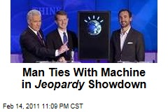 Man Tied With Machine in Jeopardy Showdown