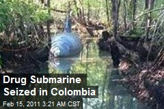 Drug Submarine Nabbed Off Colombia