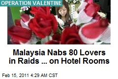 Malaysia Nabs 80 in Anti-Valentine Raids