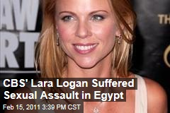 CBS' Lara Logan Suffered Sexual Assault in Egypt
