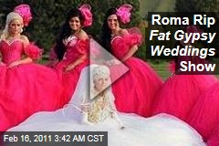 Roma Rip Fat Gypsy Wedding s Show