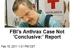 Bruce Ivins Anthrax Case 'Not Conclusive': Report