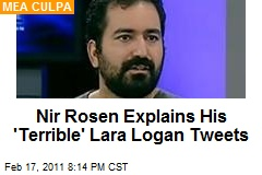 Nir Rosen Explains His 'Terrible' Lara Logan Tweets