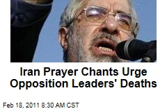Iran Prayer Chants Urge Deaths of Opposition Leaders Mir Hossein Mousavi, Mahdi Karroubi