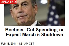 Boehner: Cut Spending, or Expect March 5 Government Shutdown