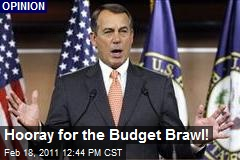 Hooray for the Budget Brawl!
