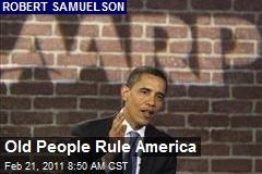 Old People Rule America