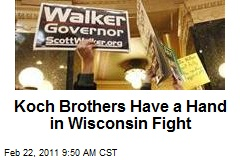 Koch Brothers Have a Hand in Wisconsin Fight