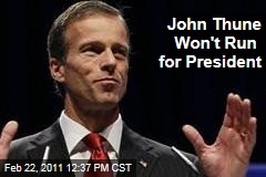 John Thune Says He Won't Run for President in 2012