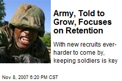 Army, Told to Grow, Focuses on Retention