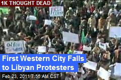 First Western City Falls to Libyan Protesters