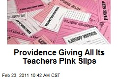 Providence Giving All its Teachers Pink Slips