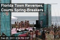 Florida Town Reverses, Courts Spring-Breakers