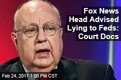 Fox News Head Roger Ailes Advised Judith Regan to Lie to Feds: Court Docs