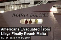 Americans Evacuated From Libya Finally Reach Malta