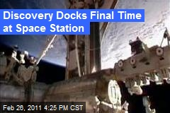 Discovery Docks Final Time at Space Station