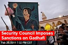 Security Council Imposes Sanctions on Gadhafi