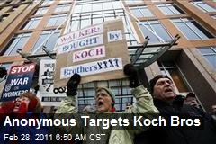 Anonymous Backs Wis. Protests, Targets Koch Bros