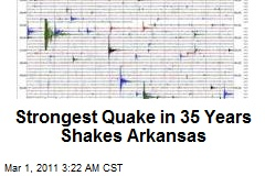 Strongest Quake in 35 Years Shakes Arkansas
