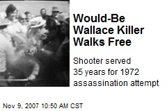 Would-Be Wallace Killer Walks Free