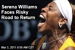 Serena Williams: After Pulmonary Embolism, Hematoma, When Will She Play Tennis Again?