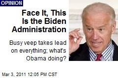Face It, This Is the Biden Administration