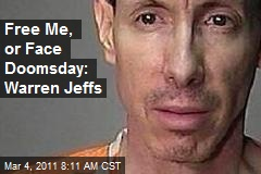 Free Me, or Face Doomsday: Warren Jeffs