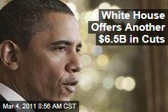 President Obama Offers Another $6.5B in Spending Cuts